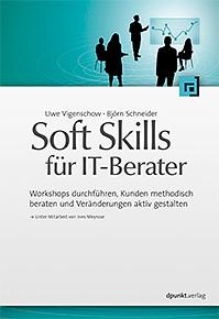Soft Skills für IT-Berater, 2012, dpunkt.verlag