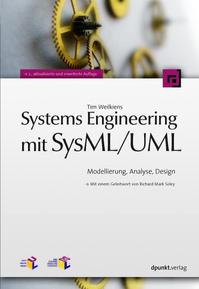 Systems Engineering mit SysML/UML, 2. Auflage, 2008, 456 S., dpunkt.verlag