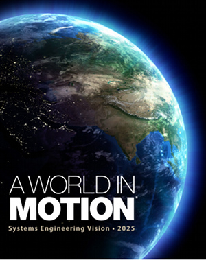 World In Motion - INCOSE SE Vision 2025